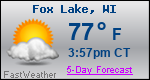 Weather Forecast for Fox Lake, WI