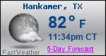 Weather Forecast for Hankamer, TX