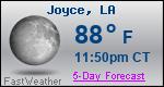 Weather Forecast for Joyce, LA