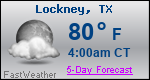 Weather Forecast for Lockney, TX