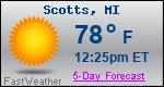 Weather Forecast for Scotts, MI